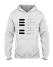 When Words Fail Music Speaks Hooded Sweatshirt tile