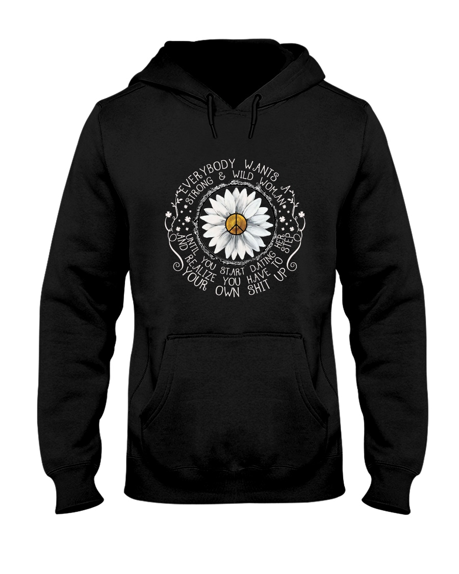 A Strong And Wild Woman Hooded Sweatshirt
