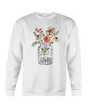 I Must Have Flowers Always And Always Hippie  Crewneck Sweatshirt thumbnail