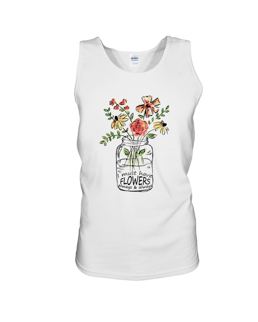 I Must Have Flowers Always And Always Hippie  Unisex Tank