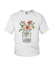 I Must Have Flowers Always And Always Hippie  Youth T-Shirt front
