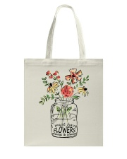 I Must Have Flowers Always And Always Hippie  Tote Bag thumbnail