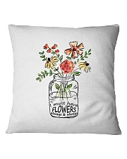I Must Have Flowers Always And Always Hippie  Square Pillowcase thumbnail