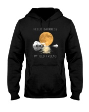 Hello Darkness My Old Friend 1 Hooded Sweatshirt tile