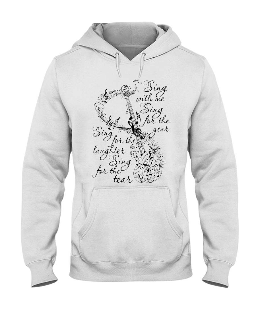 Sing With Me Sing For The Year Hooded Sweatshirt