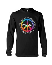 You May Say I Am A Dreamer Long Sleeve Tee thumbnail