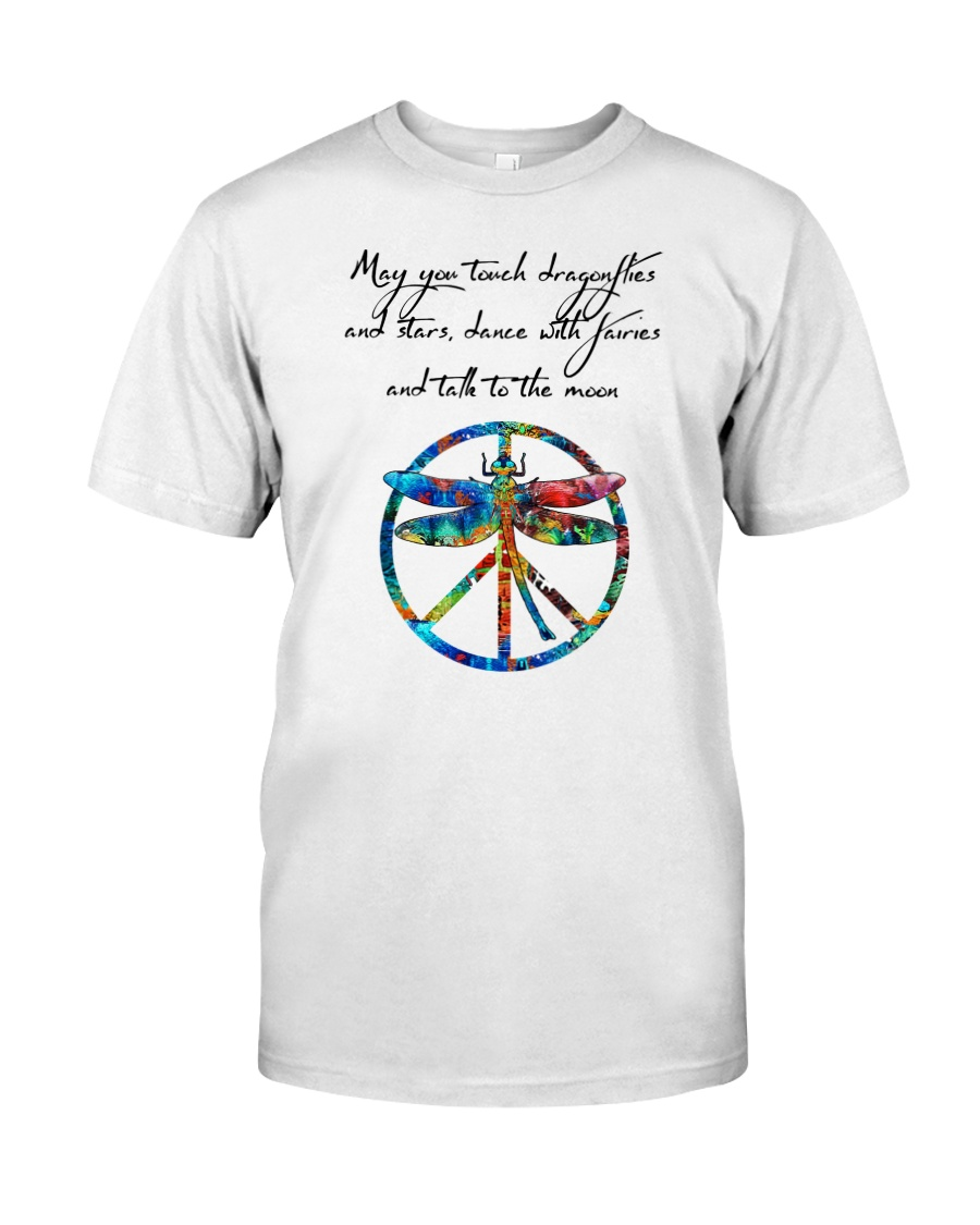 May You Touch Dragonflies And Stars Hippie  Classic T-Shirt