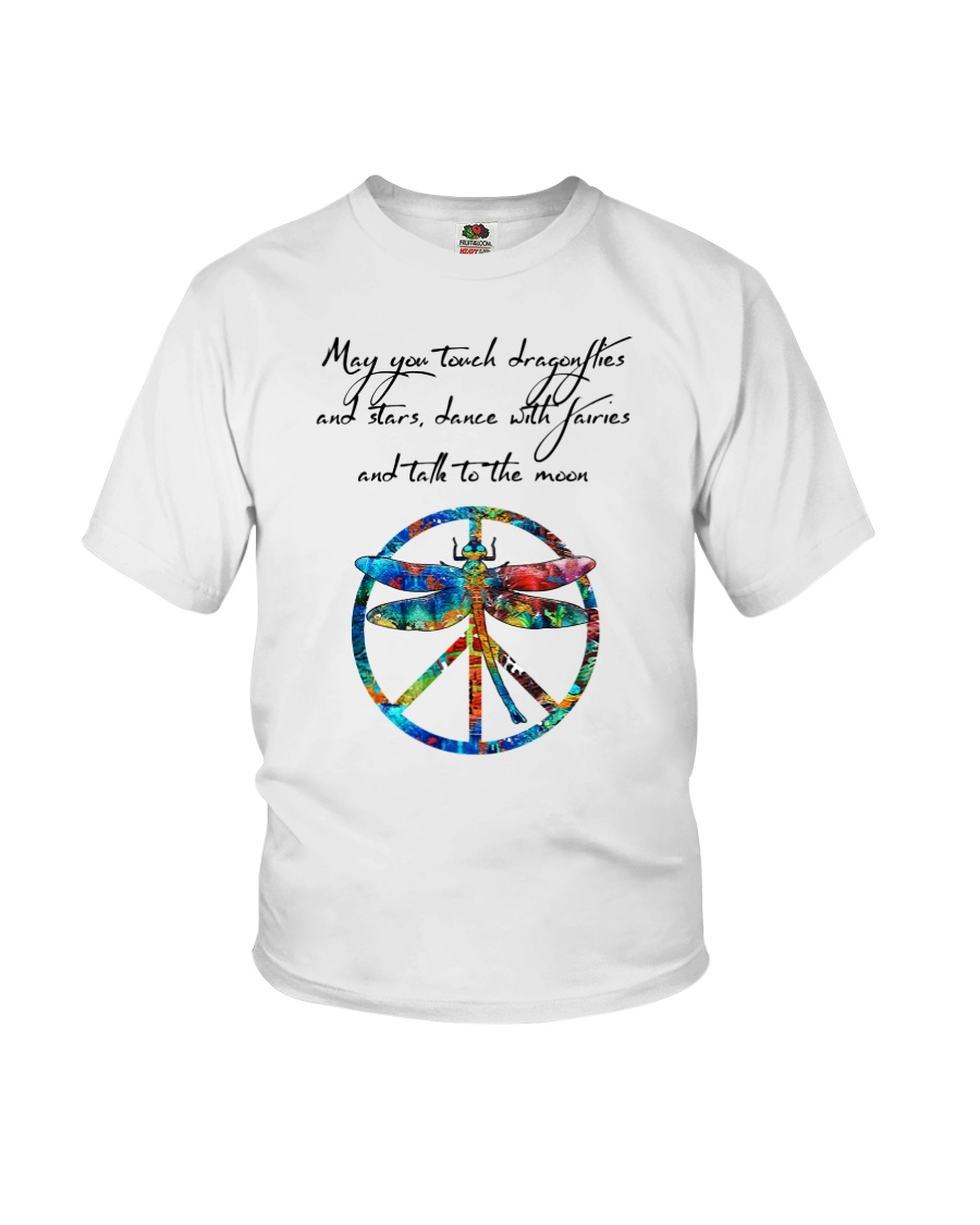 May You Touch Dragonflies And Stars Hippie  Youth T-Shirt