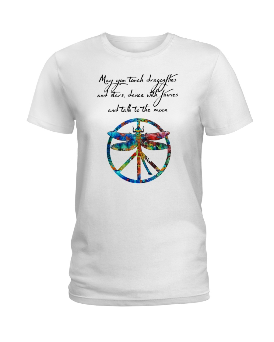 May You Touch Dragonflies And Stars Hippie  Ladies T-Shirt