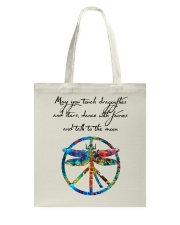 May You Touch Dragonflies And Stars Hippie  Tote Bag front