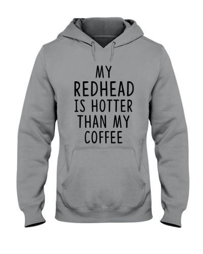 My Redhead Is Hotter Than My Coffee