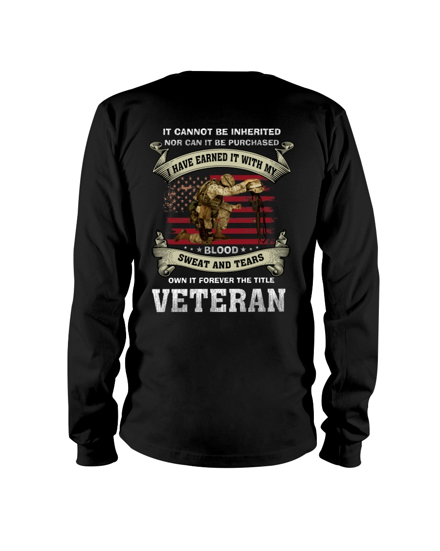 I Have Earned It With My Blood Sweat And Tears Long Sleeve Tee