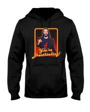 You're Breathtaking Hooded Sweatshirt front