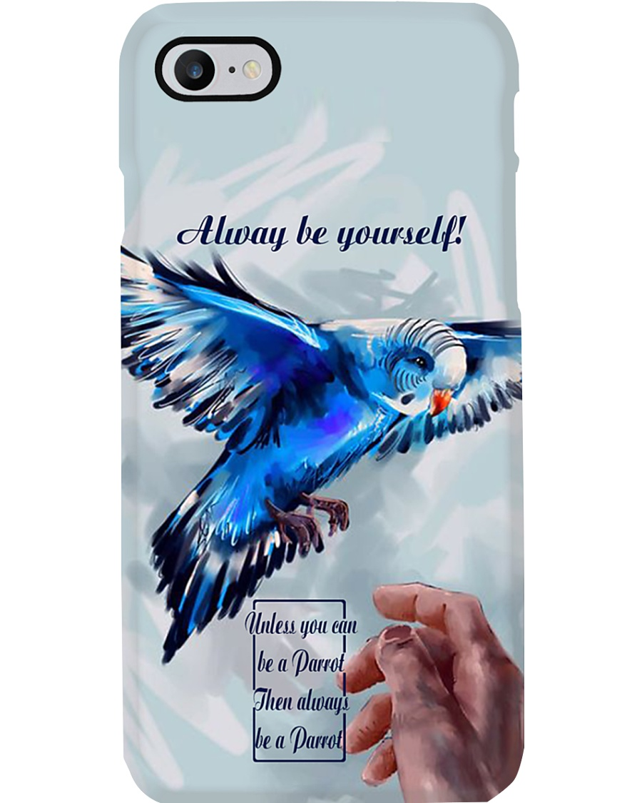 Always Be Yourself Phone Case