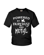 POWERED BY FAIRYDUST AND METAL Youth T-Shirt thumbnail
