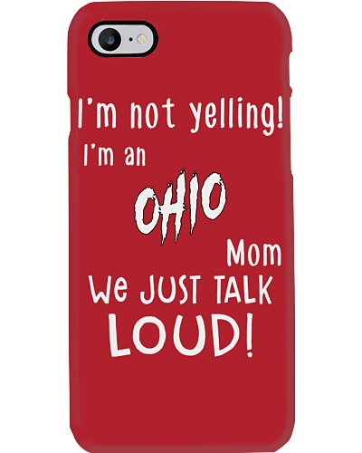 I'm not yelling - Ohio Mom