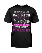 Behind every bad bitch is a sweet youth tee Classic T-Shirt front