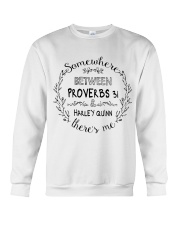 Somewhere between proverbs 31 Harley Quinn shirt Crewneck Sweatshirt thumbnail