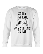 Sorry Im late my cat was sitting on me shirt Crewneck Sweatshirt thumbnail