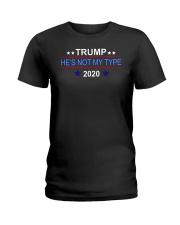 Trump he's not my type 2020 shirt Ladies T-Shirt thumbnail