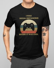 I Was Social Distancing Before It Was Cool Classic T-Shirt apparel-classic-tshirt-lifestyle-front-164