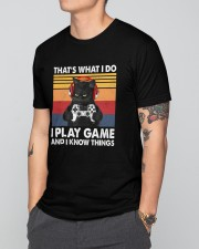 I Play Game And I Know Things Classic T-Shirt apparel-classic-tshirt-lifestyle-front-166