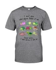 I WANT TURTLES TO LIKE ME Classic T-Shirt front