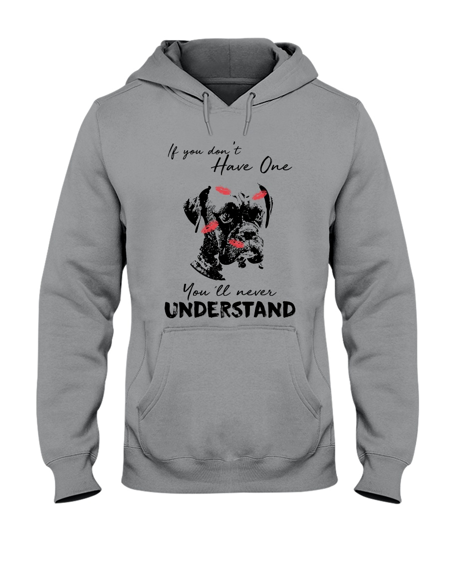 IF YOU DON'T HAVE ONE BOXER Hooded Sweatshirt