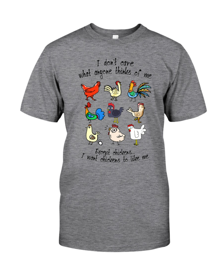 I WANT CHICKENS TO LIKE ME Classic T-Shirt