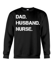 Dad Husband Nurse Crewneck Sweatshirt thumbnail