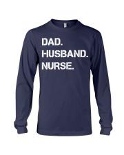 Dad Husband Nurse Long Sleeve Tee front