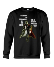 Be strong and courageous for the lord Crewneck Sweatshirt tile
