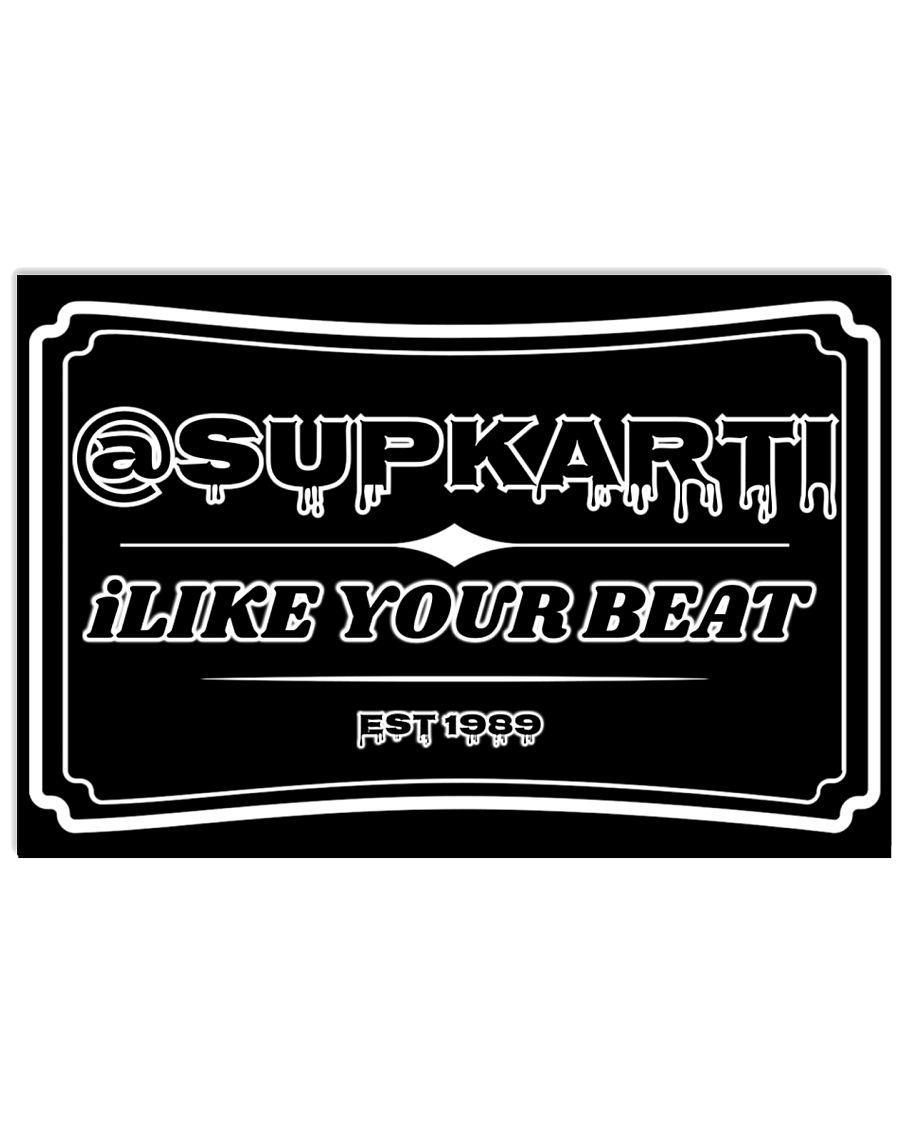 Sup Karti iLike Your Beat Poster 17x11 Poster