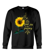 I Will Choose To Find Joy In The Journey That God  Crewneck Sweatshirt thumbnail