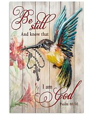 BE STILL AND KNOW THAT I AM GOD  11x17 Poster front