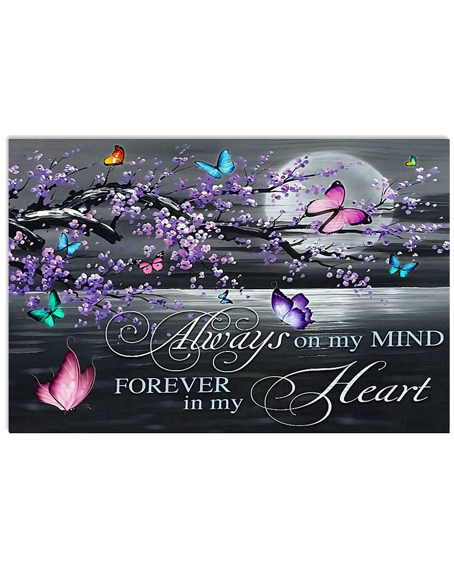 Always on my Mind - Forever in my Heart 17x11 Poster