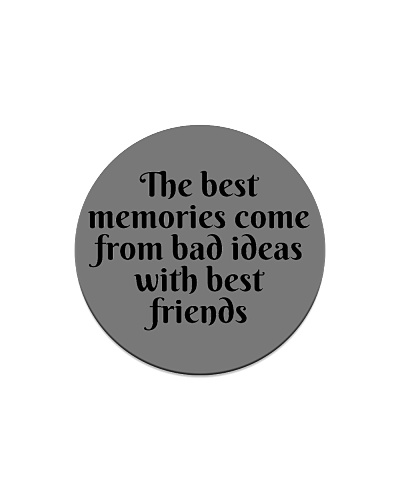 The best memories come from bad ideas