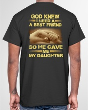 Best Friend God Gave Me My Daughter  Classic T-Shirt garment-tshirt-unisex-back-04