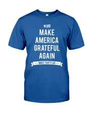 Make America Grateful Again Classic T-Shirt thumbnail