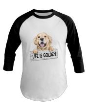 life is golden Baseball Tee thumbnail