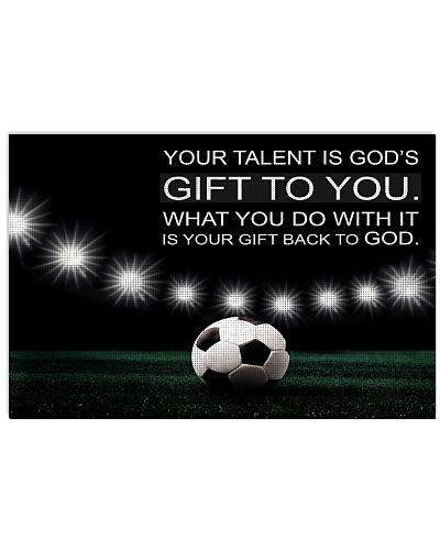 Your talent is God's gift to you Soccer Version