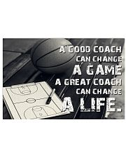 A Great Coach Can Change A Life Basketball 17x11 Poster front