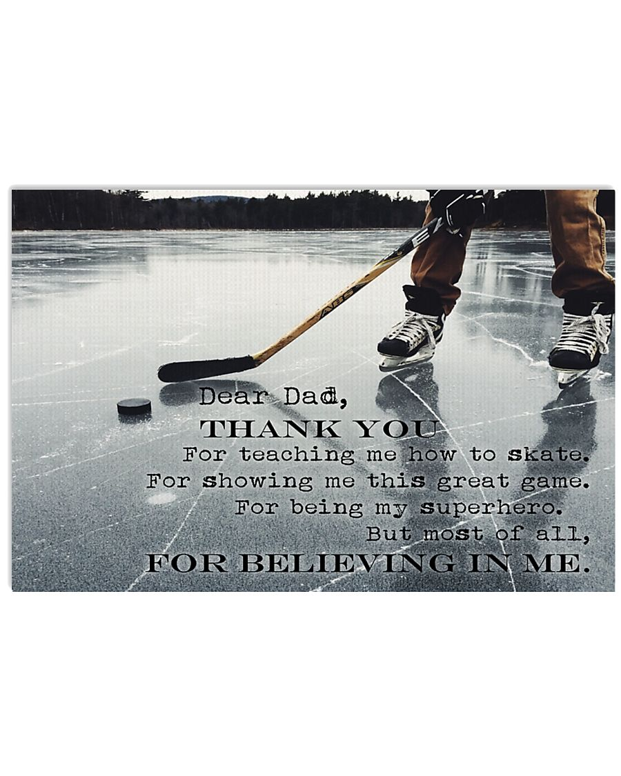 Dear Dad Thanks For Everything Hockey version 17x11 Poster