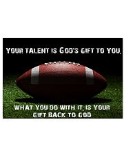 Your talent is God's gift to you 36x24 Poster front