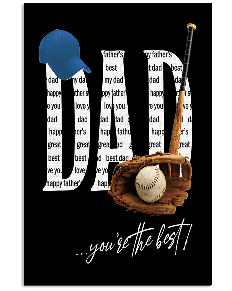 Dad - You're the best  11x17 Poster