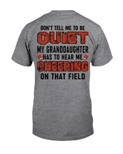 Don't tell me to be quiet ncl04 Classic T-Shirt back