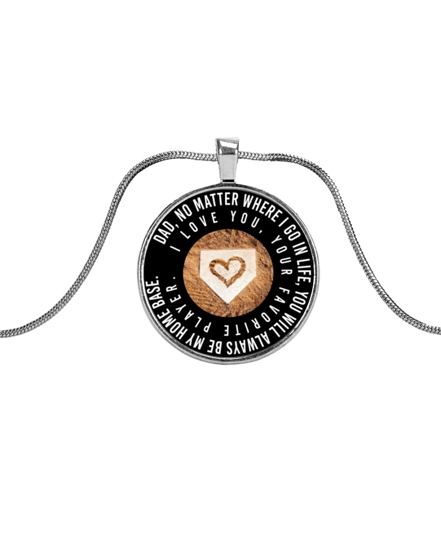 My Dad Will Always Be My Home Base Metallic Circle Necklace