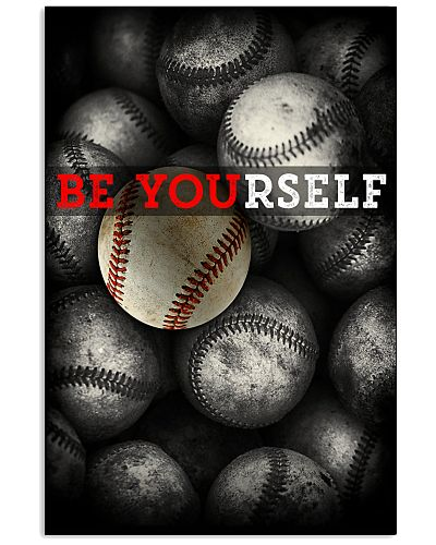Be Yourself Baseball Poster