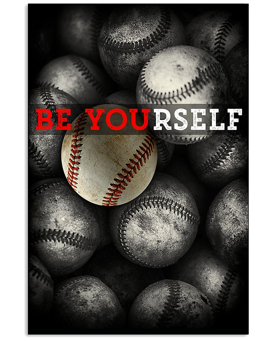 Be Yourself Baseball Poster 11x17 Poster