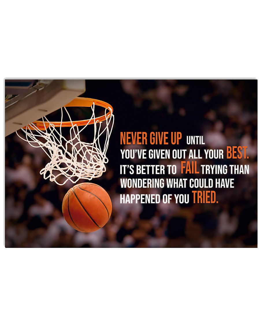 Basketball Poster - Never Give Up 17x11 Poster